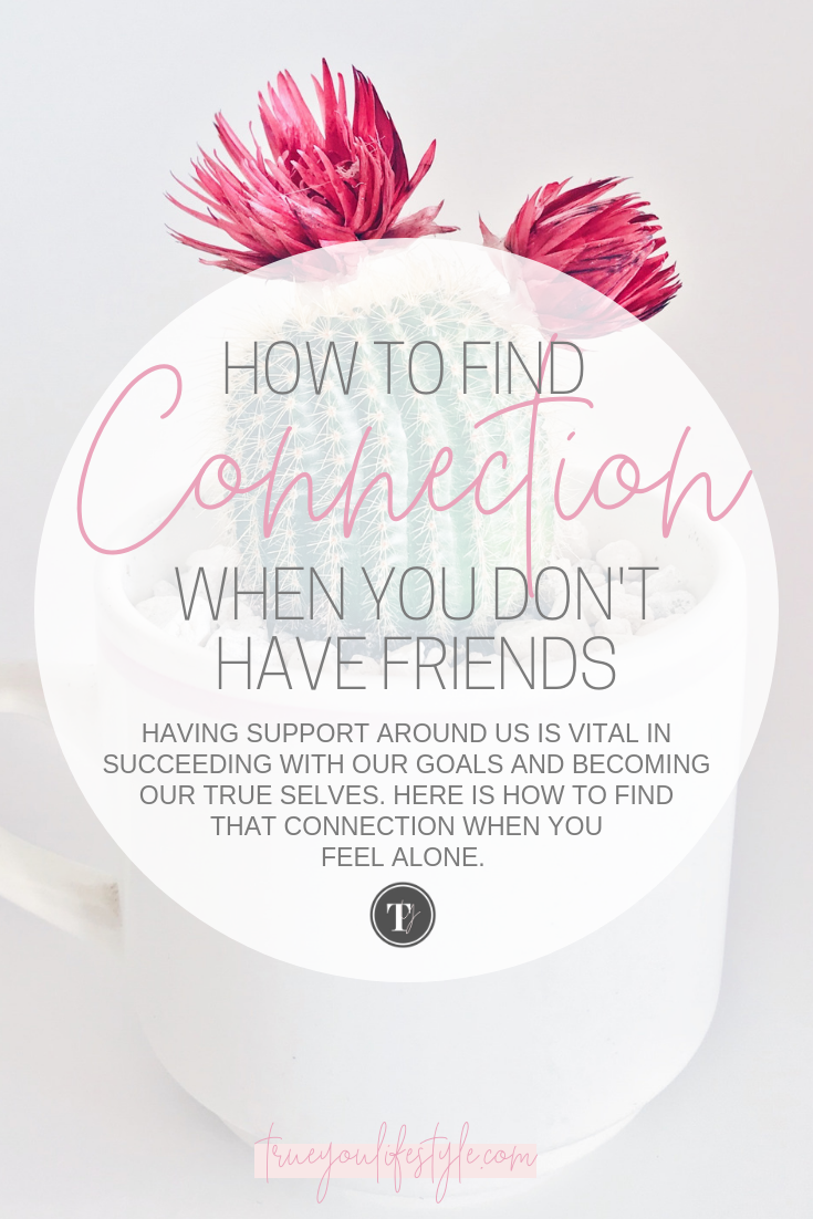 How to Find Connection When You Don't Have Friends