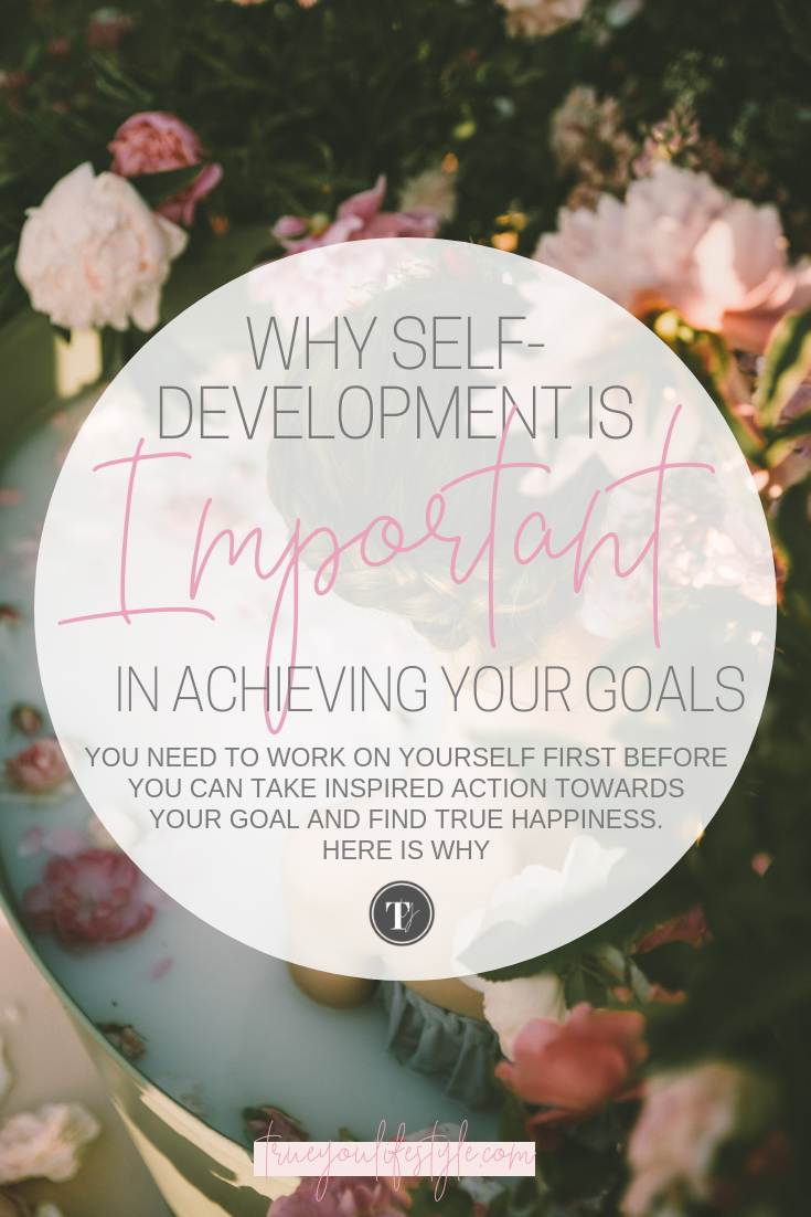 Why Self- development is importing in achieving your goals