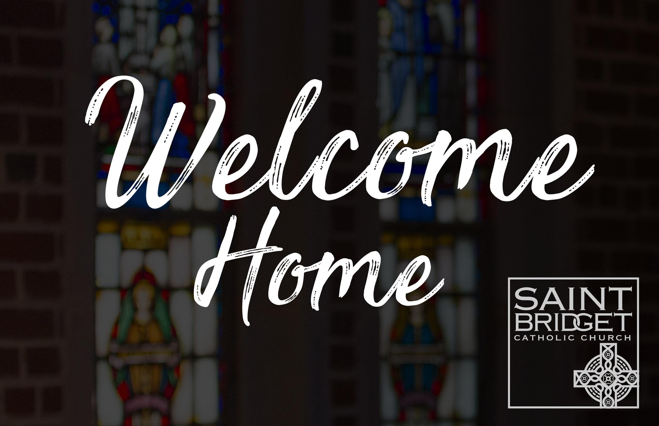 saint bridget welcome home.jpg