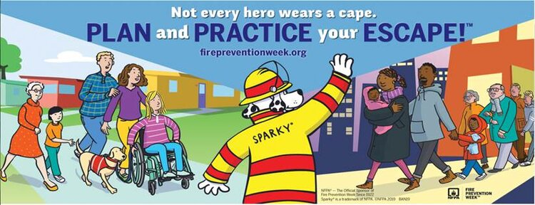 "This year's Fire Prevention Week theme: "" Plan and Practice your Escape  is so important. It reinforces why everyone needs to have a fire safety plan."
