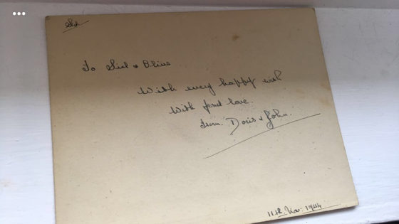 post card from Doris and John on the day they got married. 'To Sid and Olive, with every happy wish, with fond love, Doris and John. 11th November 1944'