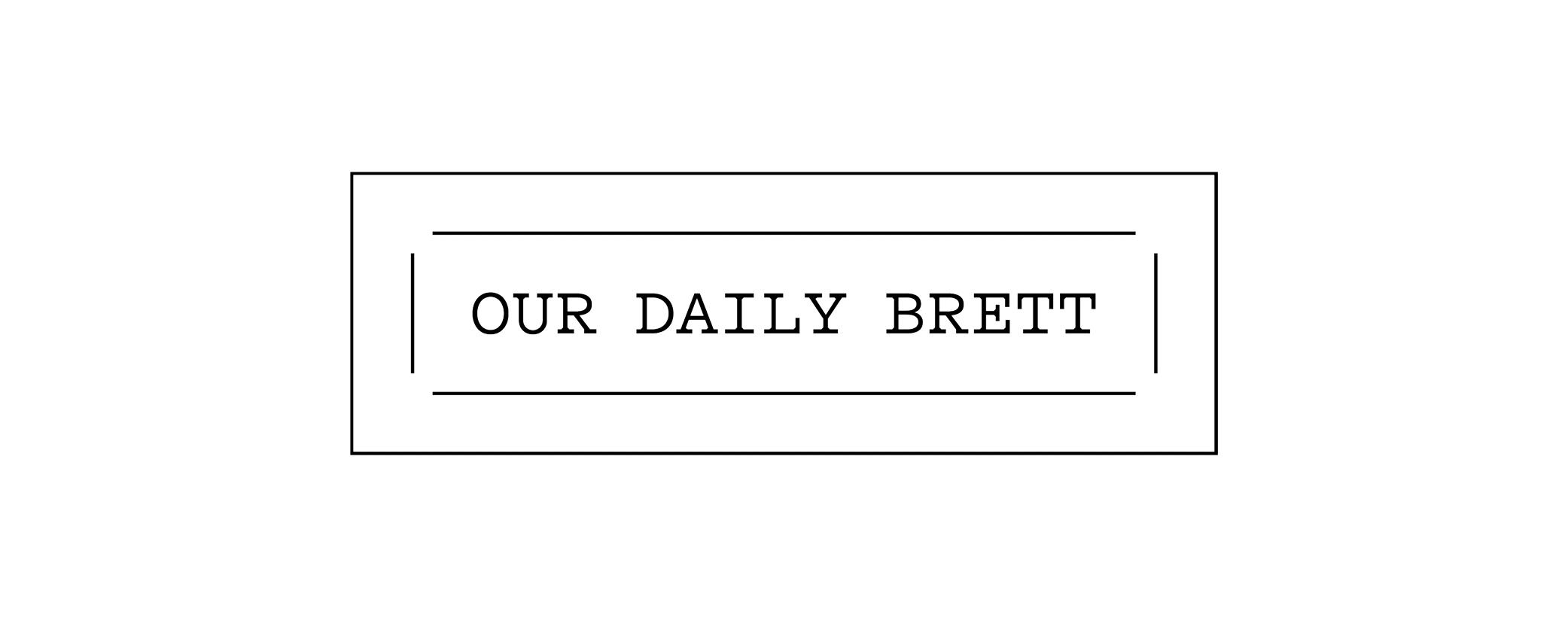 our daily brett.jpg
