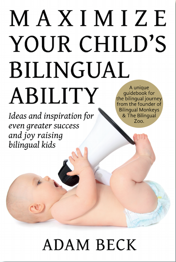 An excellent, practical introduction to raising  bilingual kids (image reproduced with permission from Adam Beck).