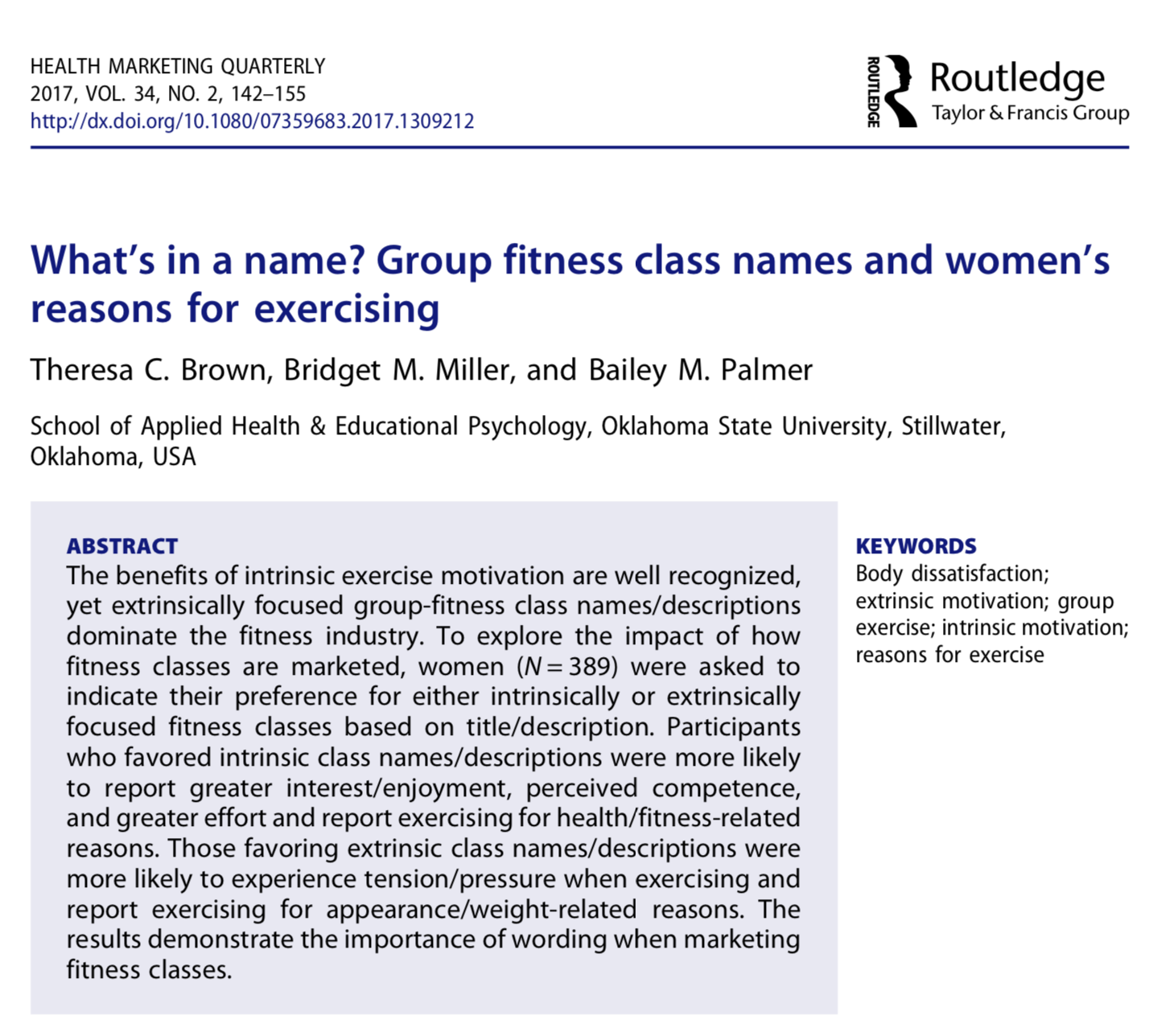 Abstract fra studien:  «What's in a name? Group fitness class names and women's reasons for exercising.»