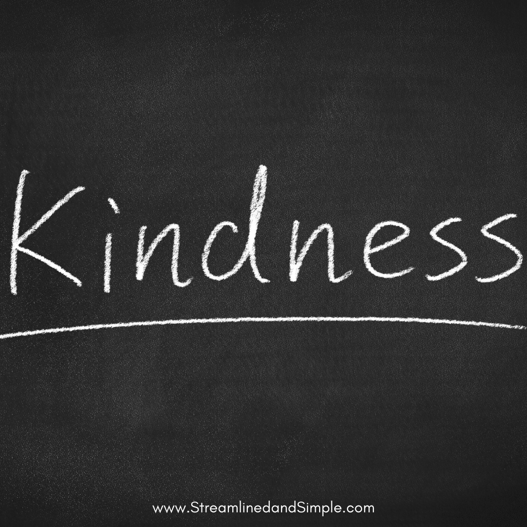 Kindness - Streamlined and Simple