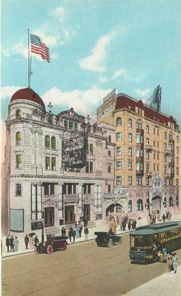 Maryland Theater (foreground), which was located next to the Hotel Kernan (later the Congress Hotel). Location was in the 300 block of W. Franklin Street. The iconic Marble Bar once occupied the lower level of the Congress Hotel.