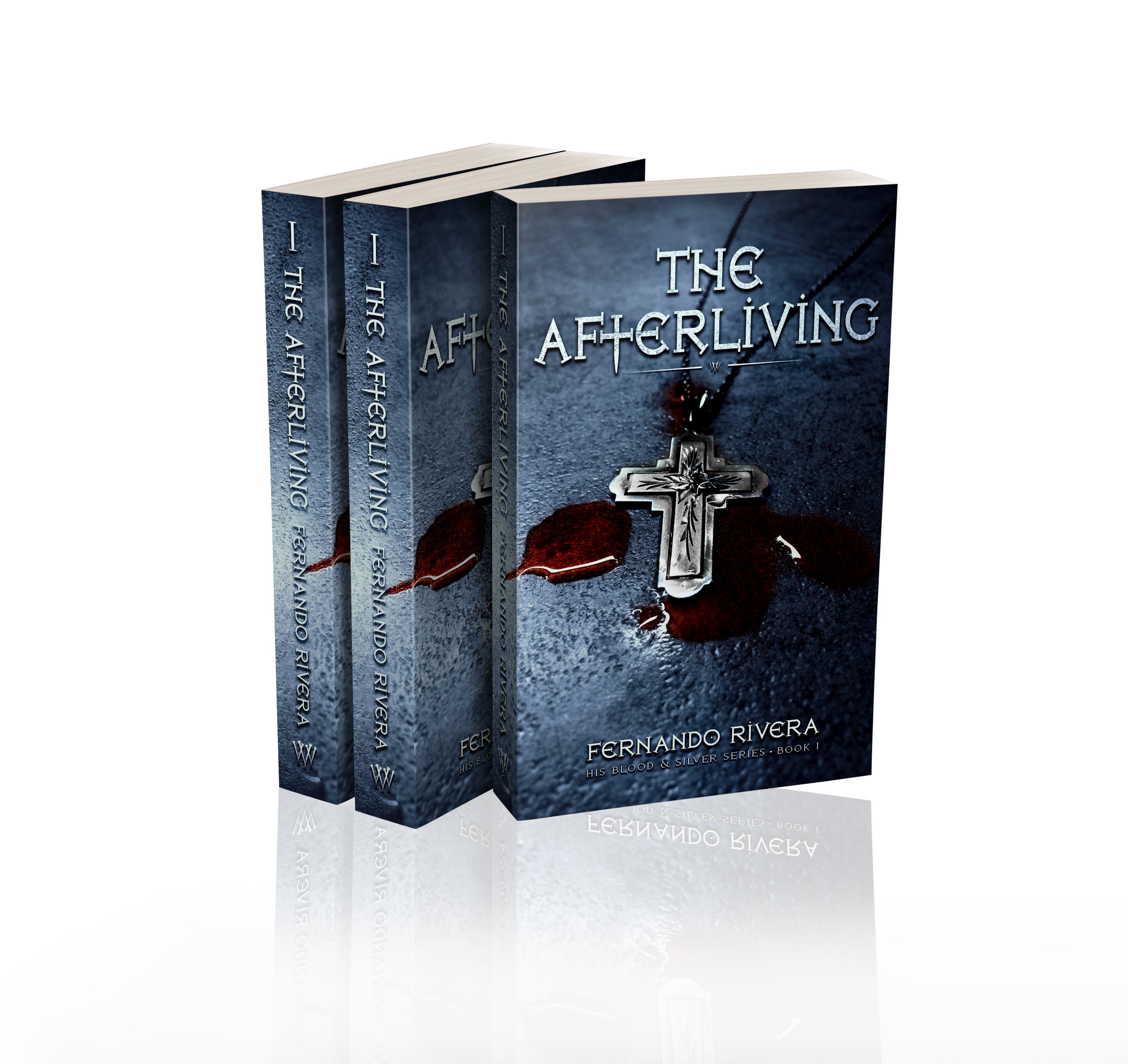 The Afterliving:  His Blood & Silver Series  | Book 1 -  Available on Amazon, Audible, and iTunes.