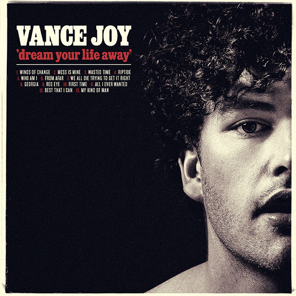 Vance Joy 'dream your life away' - Vocal EngineerEngineerLiberation Music 2014