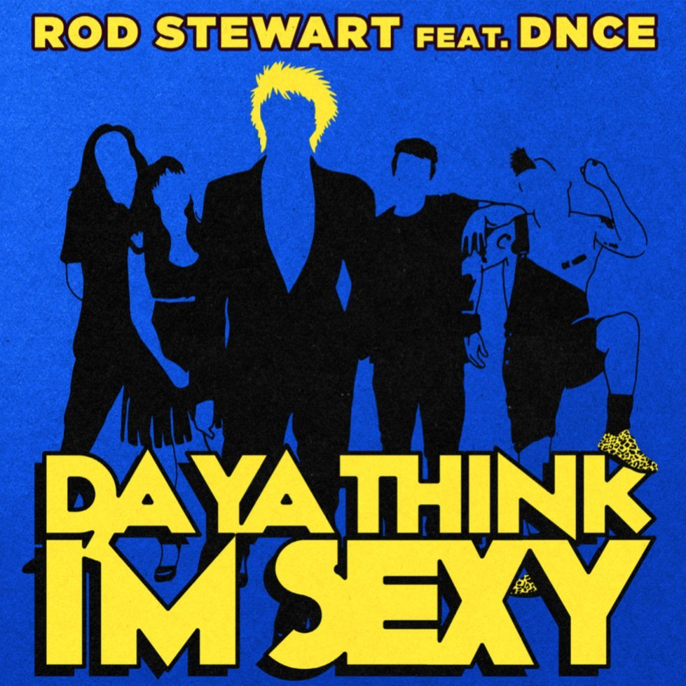 Rod Stewart feat. DNCE Do Ya Think I'm Sexy - Vocal ProducerWarner Brothers 2017