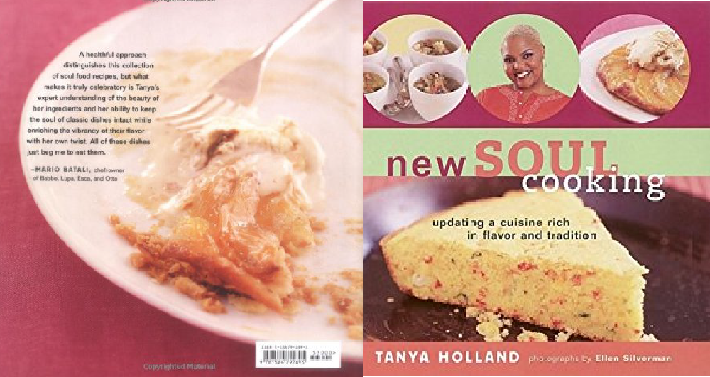 New Soul Cooking - Tanya Holland, photographs by Ellen Silverman