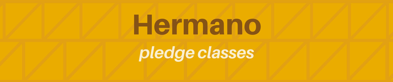 Hermano Pledge Classes.png