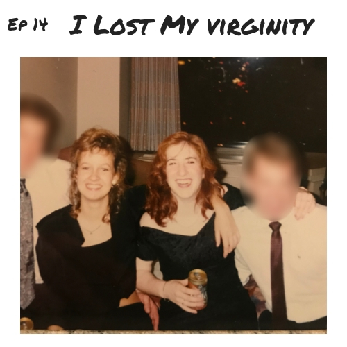 Cover Art Ep 14 - I Lost My Virginity .jpg