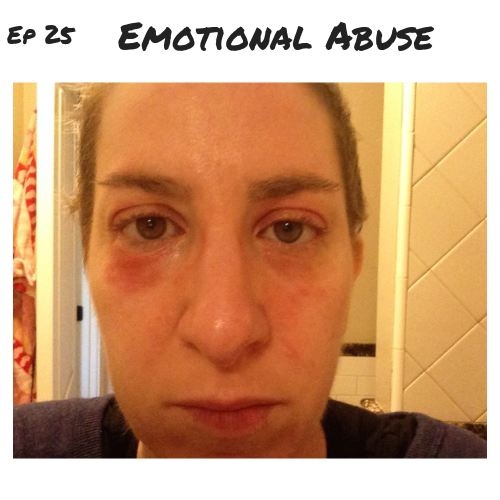 Ep 25 - Emotional Abuse.png