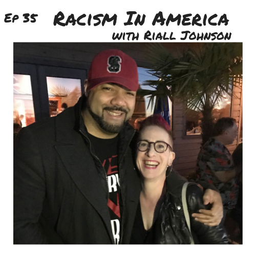 Ep 35 - Racism In America.png