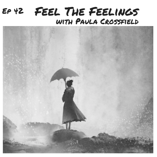 Ep 42 - Cover Art - Feel the Feelings.png