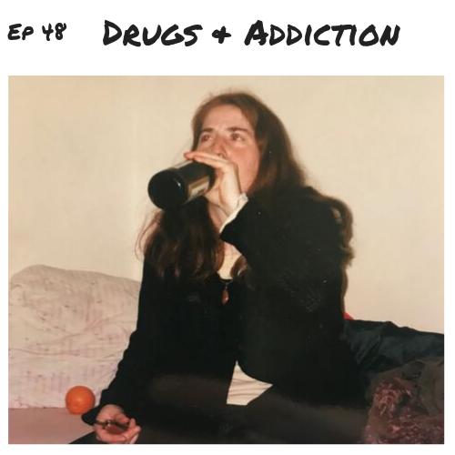 Ep 48 - Drugs & Alcohol.png