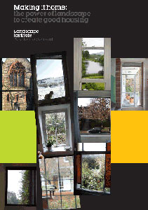 Landscape Institute Position Paper - Making it Home   Peter Wilder was a contributing author and the paper featured key projects from Wilder Associates