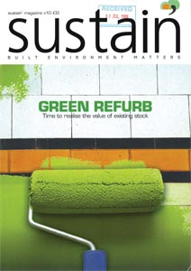Sustain - July 2009  Cracking the Code. Code for Sustainable Homes and the Zero Carbon Lighthouse at BRE Watford