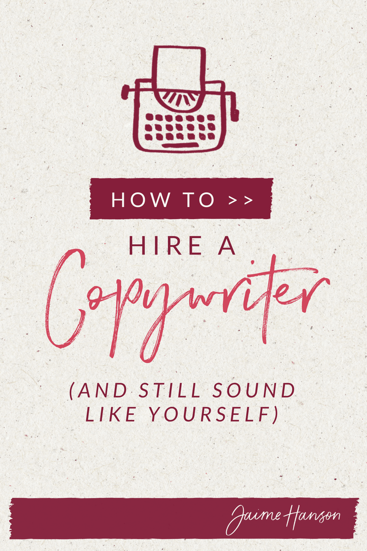 How to Hire a Copywriter and Still Sound Like Yourself - Jaime Hanson Communications.png