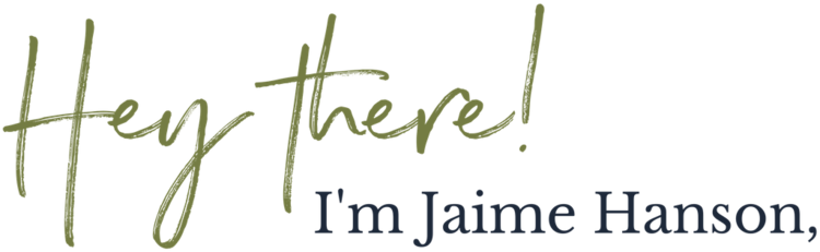Hey+there!+I'm+Jaime+Hanson.png
