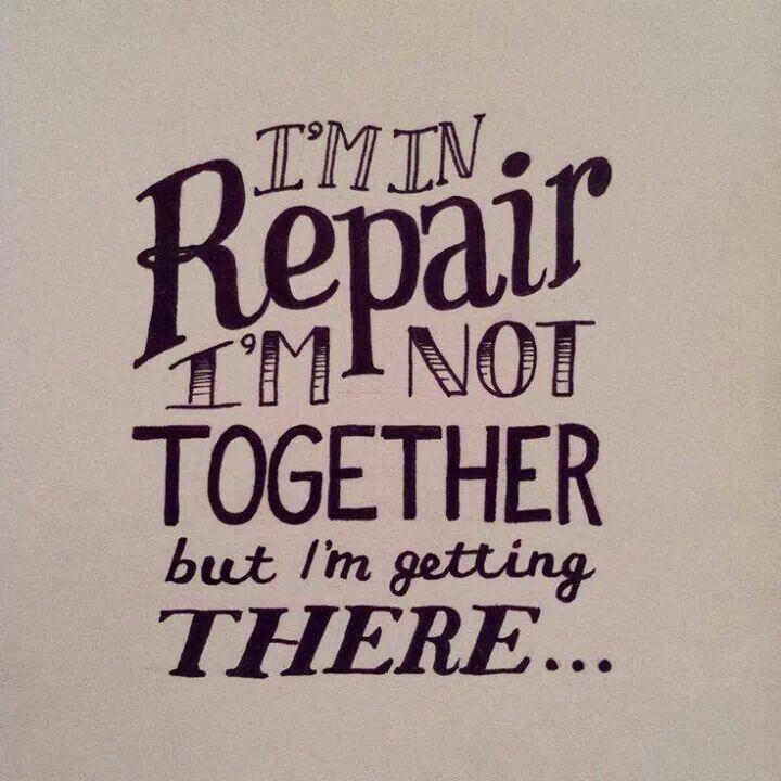 I'm in repair.jpg