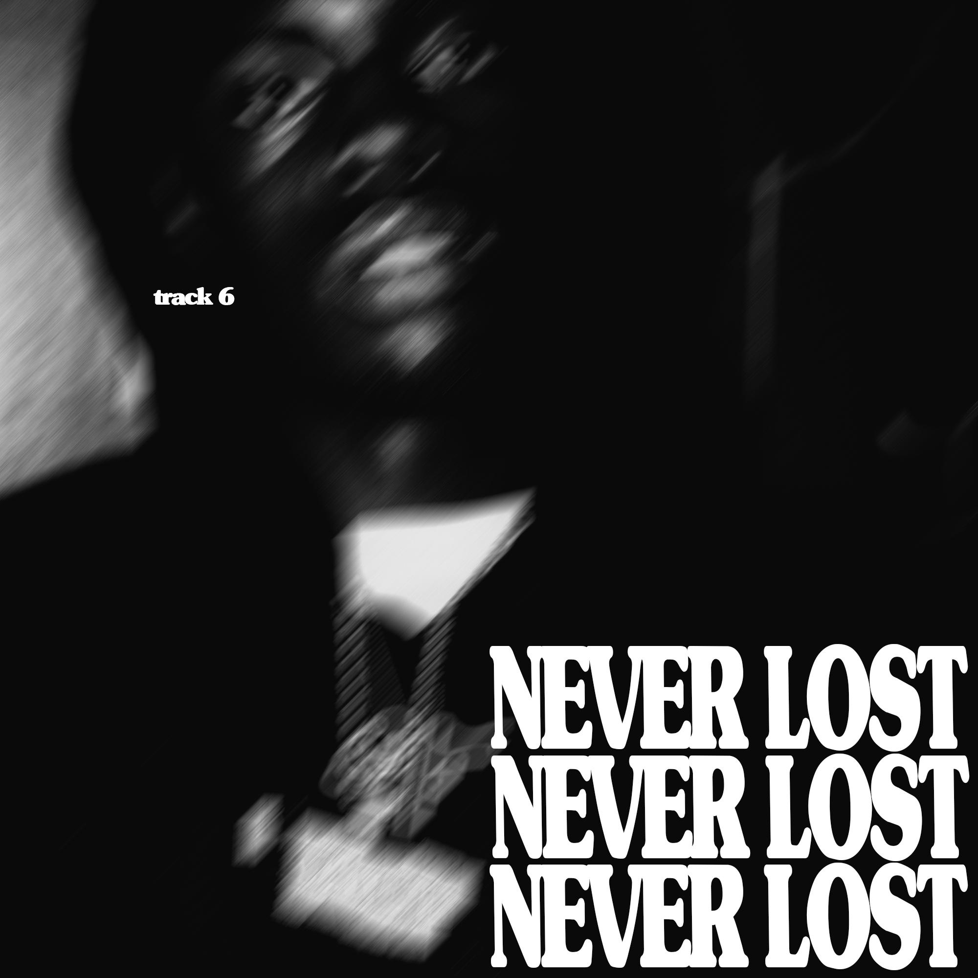 6. never lost.jpg