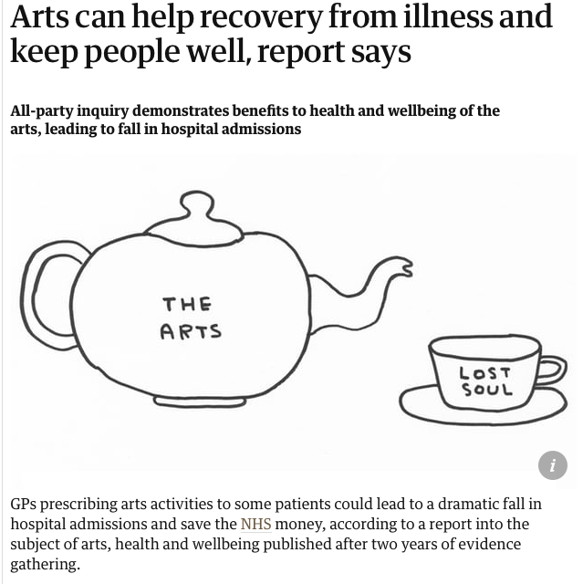 Source:  https://www.theguardian.com/culture/2017/jul/19/arts-can-help-recovery-from-illness-and-keep-people-well-report-says