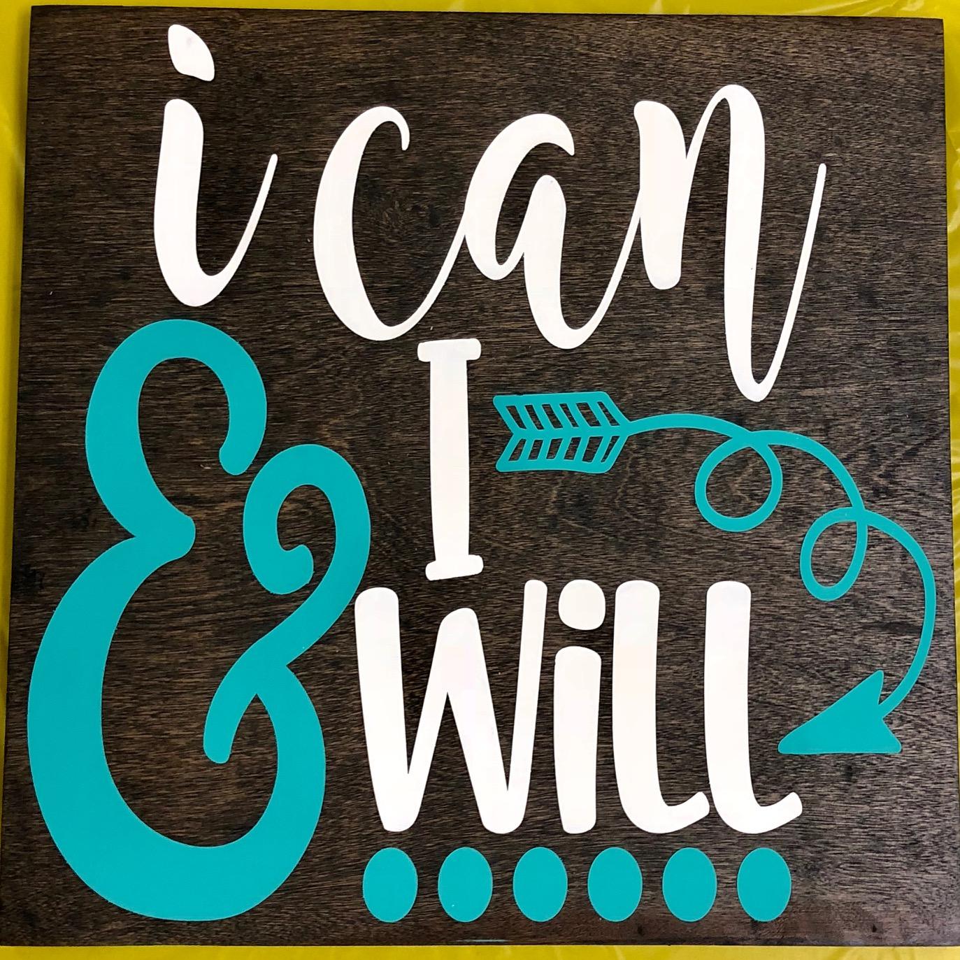 I Can & I Will.jpg