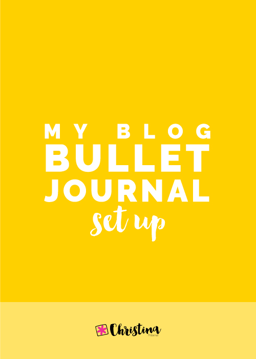 My Blog Bullet Journal Set Up