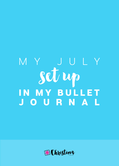 My July Set Up in my Bullet Journal