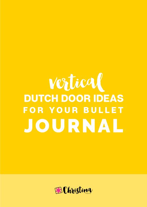 Vertical Dutch Door Ideas for your Bullet Journal