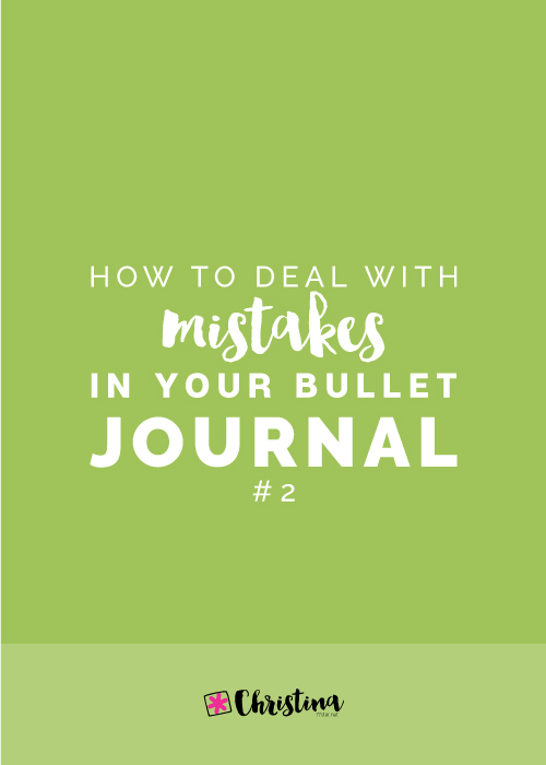 How to deal with mistakes in your Bullet Journal