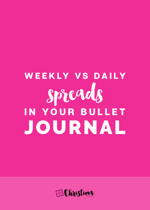 Weekly vs Daily Spreads in your Bullet Journal