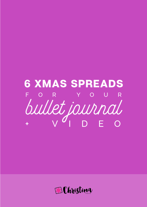 6 Christmas Spreads for your Bullet Journal