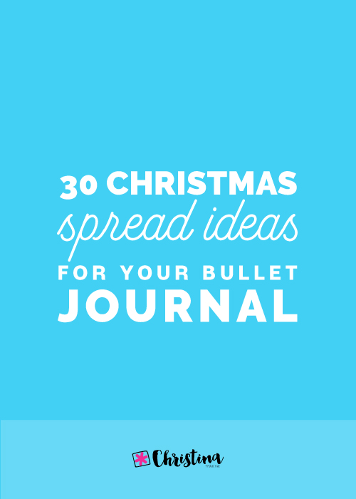 Christmas Spread Ideas for your Bullet Journal
