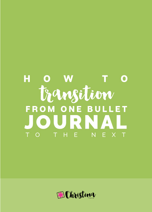How-to-transition-from-one-bullet-journal-to-the-next-pinterest.jpg