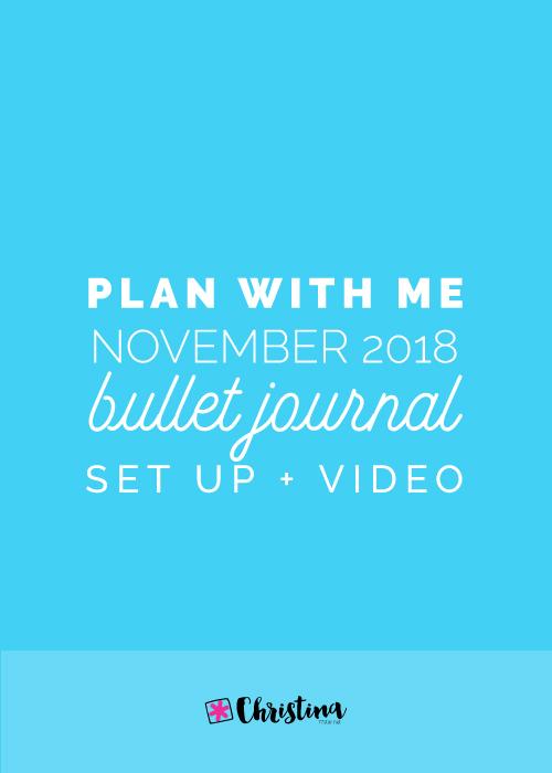 Bullet Journal Setup - November 2018 - www.christina77star.net