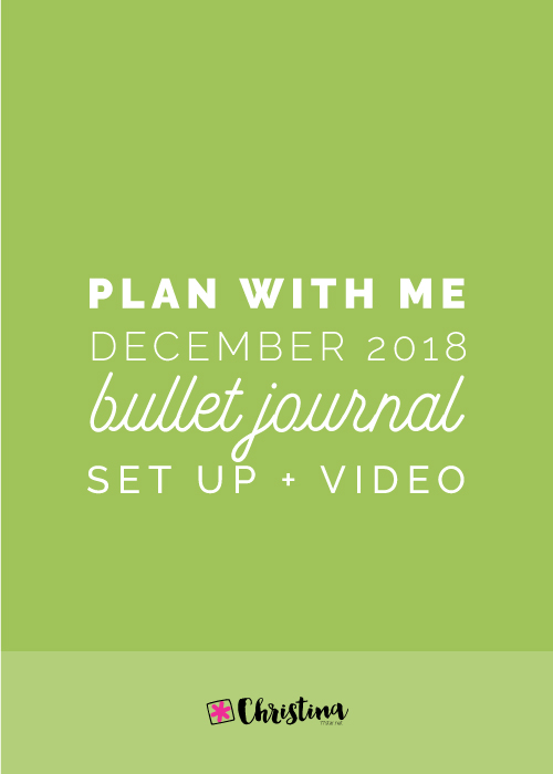 Plan With Me: My December 2018 Setup in my Bullet Journal - www.christina77star.net
