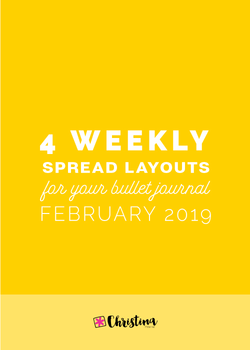 4 Weekly Spread Ideas for your Bullet Journal - February 2019