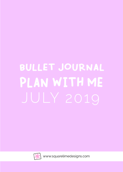 Bullet Journal Monthly Layout for July 2019 - Bullet Journal Setup