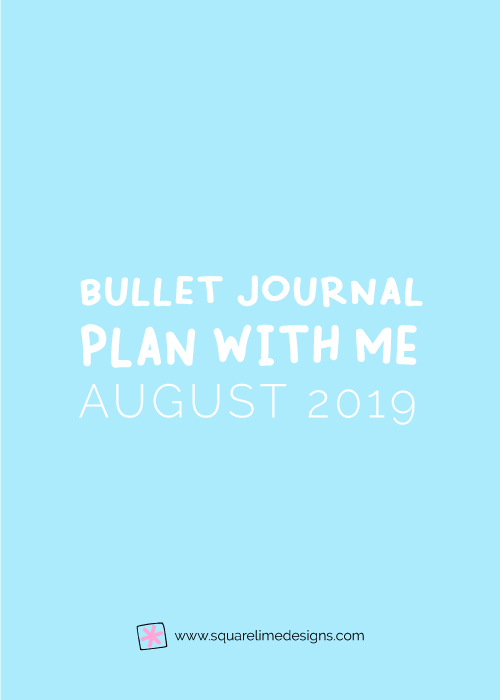 Bullet Journal Monthly Layout for August 2019 - Bullet Journal Setup
