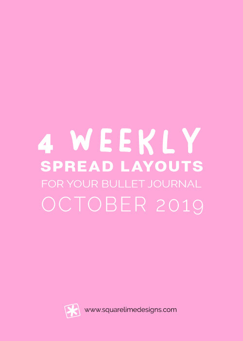 4 Weekly Spread Ideas for your Bullet Journal - October 2019 - www.squarelimedesigns.com