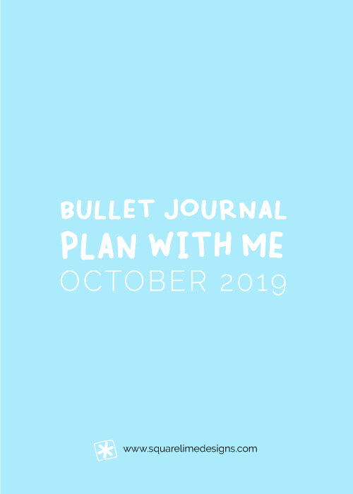 Bullet Journal Monthly Layout for October 2019 - Bullet Journal Setup