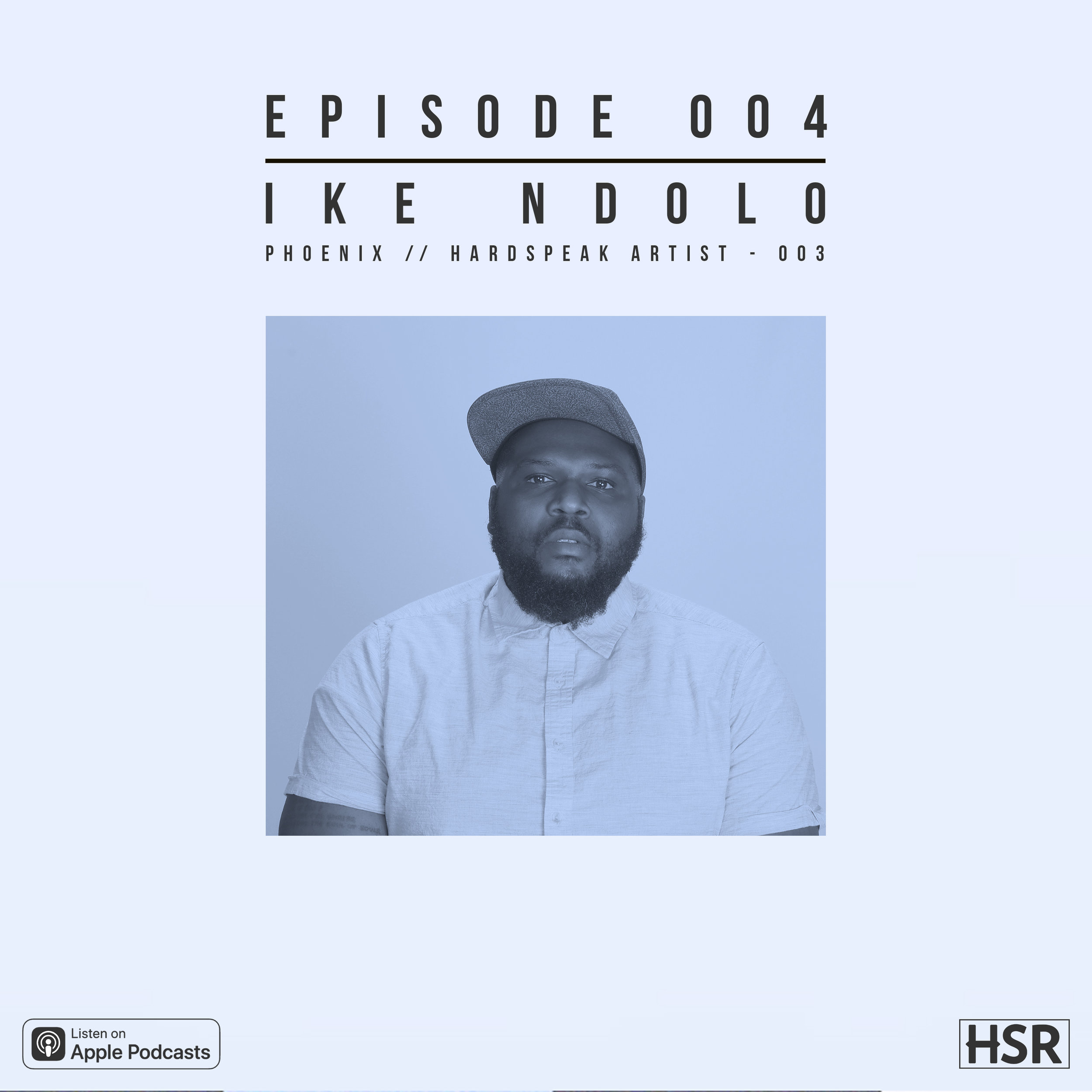 Ike Ndolo - is the third artist of Hardspeak Records. In this episode, we talk about Ike's musical shift as an artist, and what to expect from him in the new year.Episode 004 is sponsored by Olivina Men