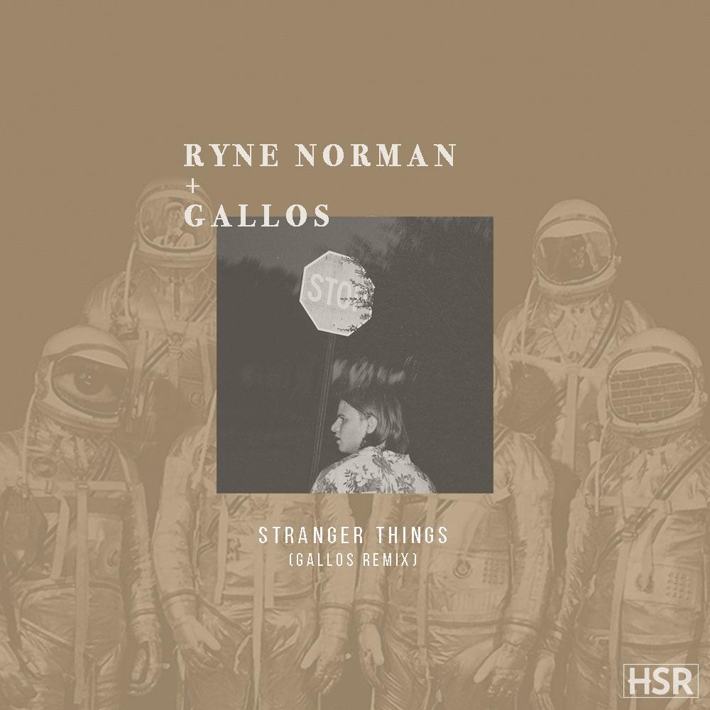 STRANGER THINGS (GALLOS REMIX) - SINGLE