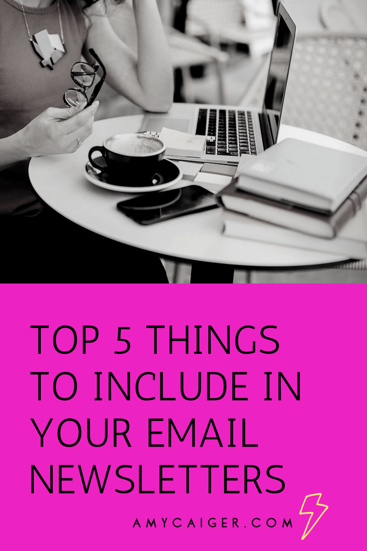 top 5 things to include in your email newsletters.png