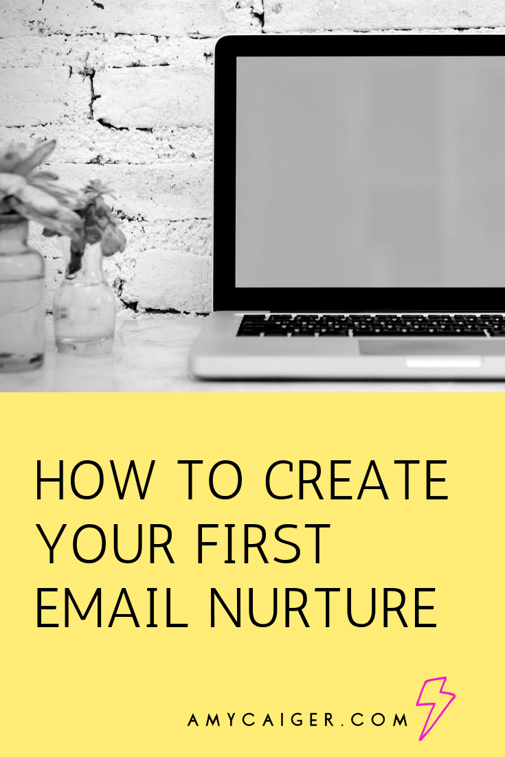 how to create your first email nurture.png