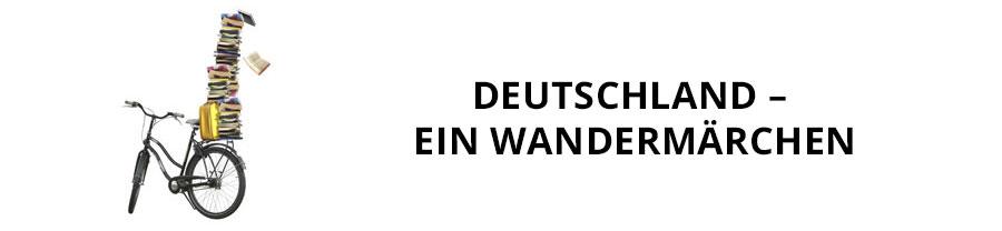 Deutschland. Ein Wandermärchen -  zum Reiseprojekt der Rezitatorin Anna Magdalena Bössen werden Sie hier weitergeleitet