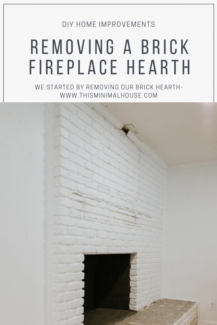 HOW TO REMOVE A BRICK FIREPLACE HEARTH