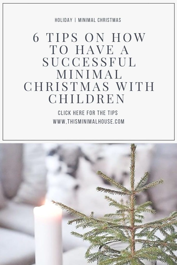 6 TIPS ON HAVING A SUCCESSFUL MINIMAL CHRISTMAS WITH CHILDREN